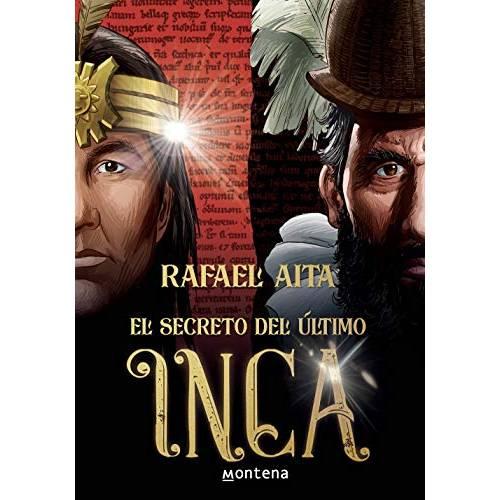 El Secreto del Último Inca de Rafael Aita