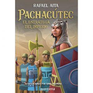 Pachacutec El Estratega del Imperio de Rafael Aita